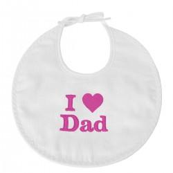 Bavoir naissance I Love Dad