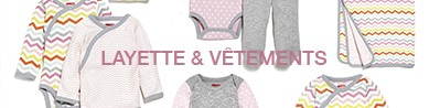 Layette & Vêtements